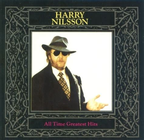 best harry nilsson songs all time greatest hits harry nilsson songs reviews