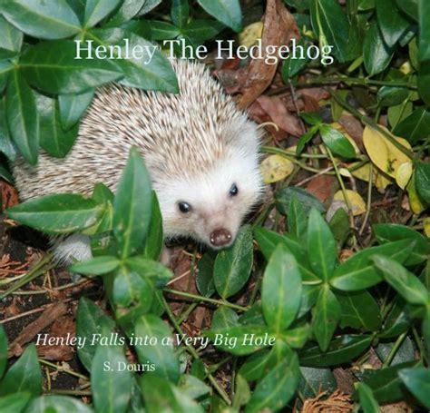 libro the very helpful hedgehog fai clic per visualizzare l anteprima di henley the hedgehog fotolibro