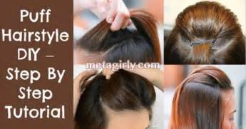 hair style step by step pic puff hairstyle diy step by step tutorial health tips portal