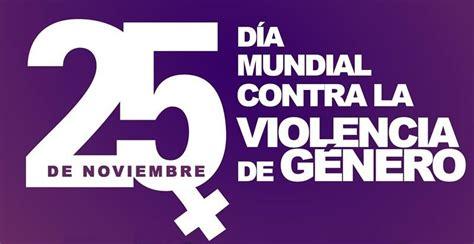 imagenes dia mundial contra la violencia de genero 191 tienen algo que ver pornograf 237 a y violencia de g 233 nero