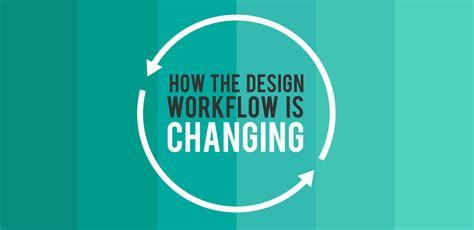 design is change how the design workflow is changing go media
