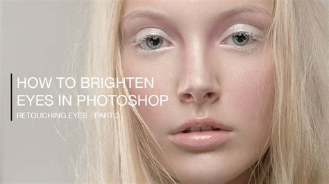 how to brighten eye color how to brighten in photoshop lensvid comlensvid