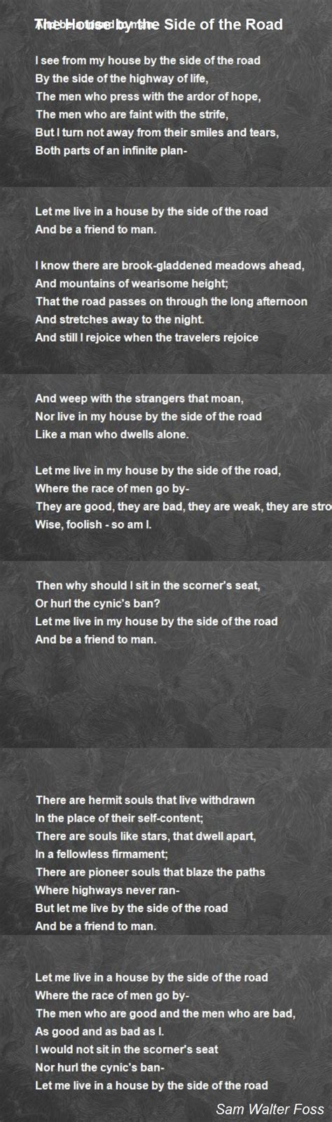 house by the side of the road the house by the side of the road poem by sam walter foss