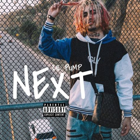lil pump next next a song by lil pump on spotify