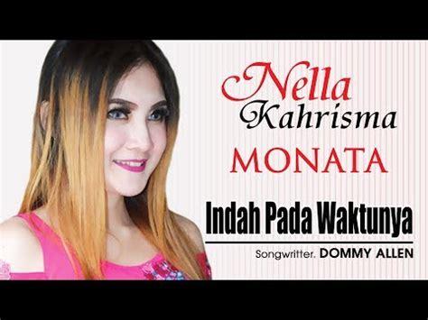 download mp3 nella kharisma pesek manis indah pada waktunya dewi persik centini video lirik