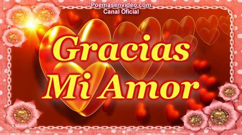 imagenes de gracias mi amor en ingles gracias mi amor feliz san valentin frases de amor para
