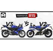 Yamaha R15 V3 Vs V2 Detailed Spec &amp Price Comparison
