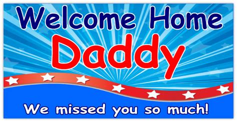 design your own welcome home banner welcome home daddy military banner templates design
