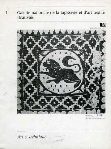 Galerie Nationale De La Tapisserie Beauvais by Publications Mobilier National