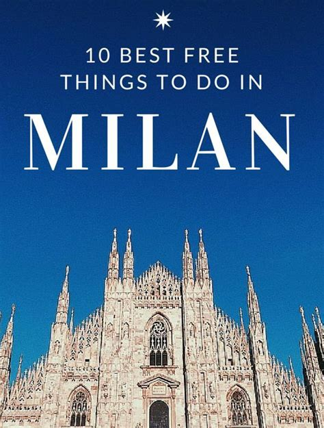 milan best things to do 25 best ideas about milan italy on italy