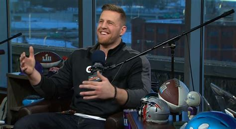 Laughs End With In Rehab by J J Watt Talks Engagement Deshaun Watson Gives Rehab