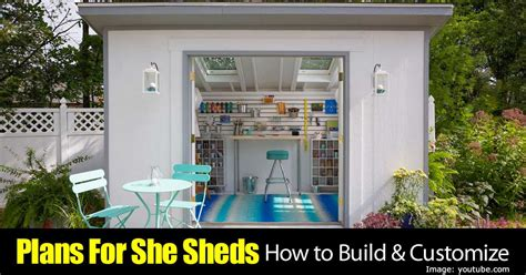 she shed plans garden shed plans for she sheds how to build customize