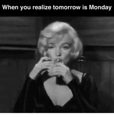 25 best memes about when you realize tomorrow is monday