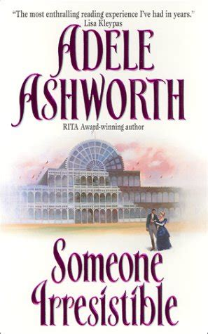 book review someone irresistible by adele ashworth mboten