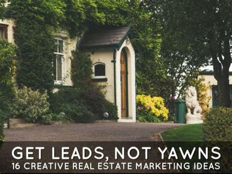16 creative real estate marketing ideas