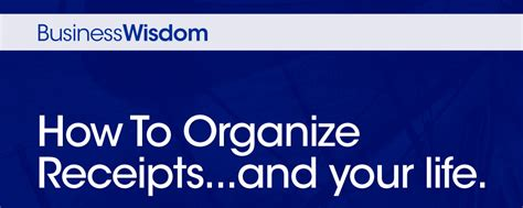 how to organize your life how to organize receipts and your life clearpath advisors