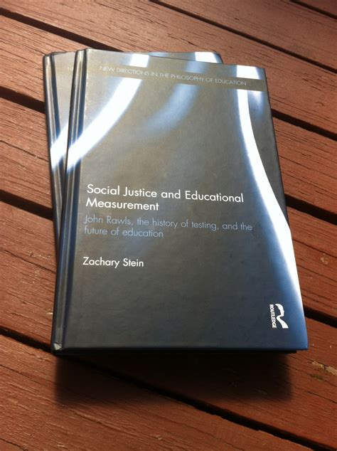 social justice and educational measurement rawls the history of testing and the future of education books social justice and educational measurement book release