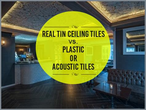 real tin ceiling tiles real tin ceiling tiles vs plastic or acoustic tiles