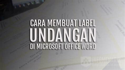 cara membuat label undangan di office 2007 cara membuat label undangan otomatis 103 dan 121 siap