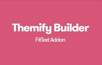 Themify Builder Fittext Addon V1 1 2 themify builder fittext addon v1 1 2 nulled