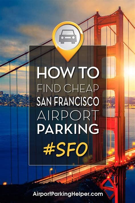 sfo parking   ways  find cheap san francisco