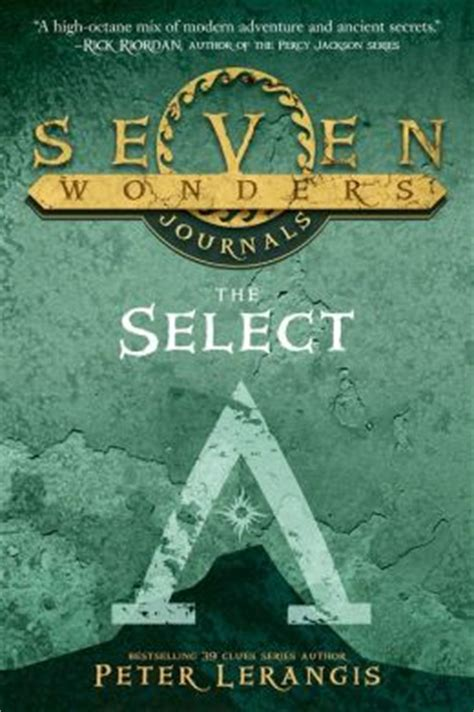 seven wonders journals the select by lerangis