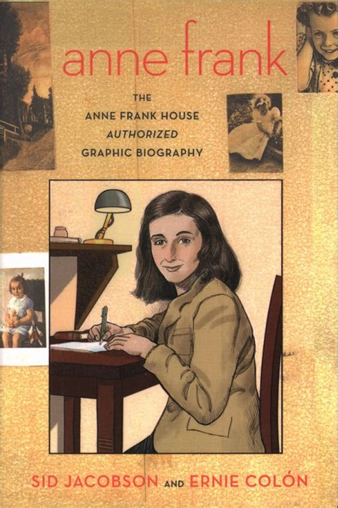 anne frank house biography anne frank the anne frank house authorized graphic