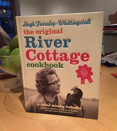 River Cottage Cook Book by Tagged With Hugh Fearnley Whittingstall Chris Worfolk S