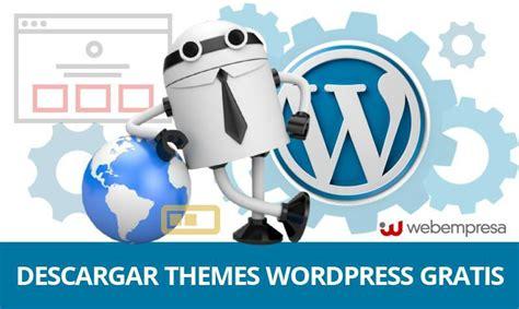 descargar themes html gratis los 10 mejores sitios para descargar themes wordpress gratis