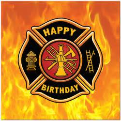 firefighter happy b day firefighters birthday cards more birthday lunch