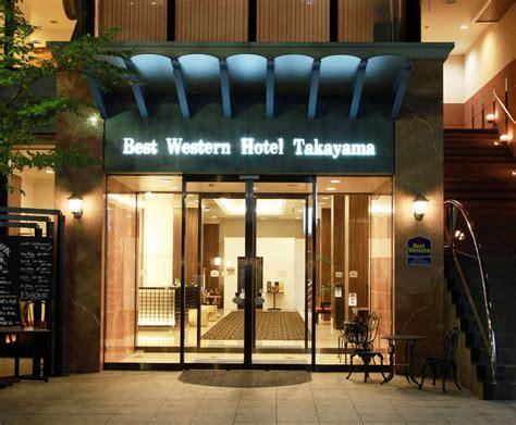 best western takayama best western hotel takayama in takayama hotel rates