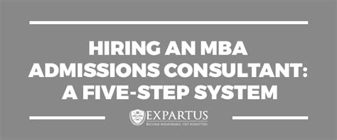 Is Mba Admission Consulting Worth It by Hiring An Mba Admissions Consultant A Five Step System