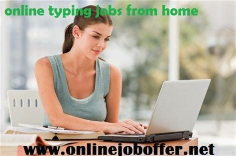 Online Work From Home Without Investment - online typing jobs without investment online jobs from home 2017 part time