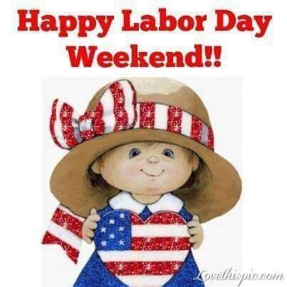 Happy Labor Day Weekend Vacation Time by 42 Best Happy Labor Day Images On Happy