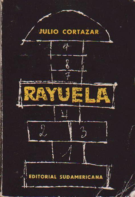 leer el libro rayuela de cortazar les cinquante ans de 171 marelle 187 livre culte de l argentin julio cortazar america latina vo