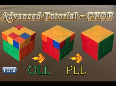 tutorial pll rubik advanced rubik s cube tutorial part 2 basic cfop oll pll