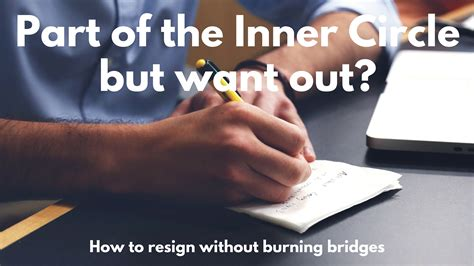 inner circle consultants inner circle member how to resign without burning bridges