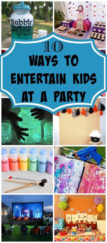 how to entertain 10 ways to entertain kids at birthday parties birthdays