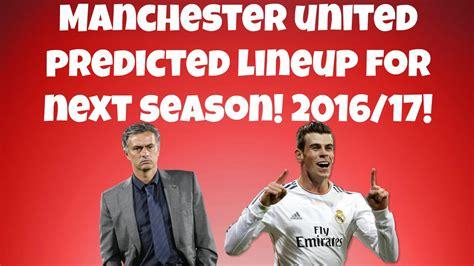 Calendar 2018 Utd Manchester United Predicted Lineup For 2016 17 Season