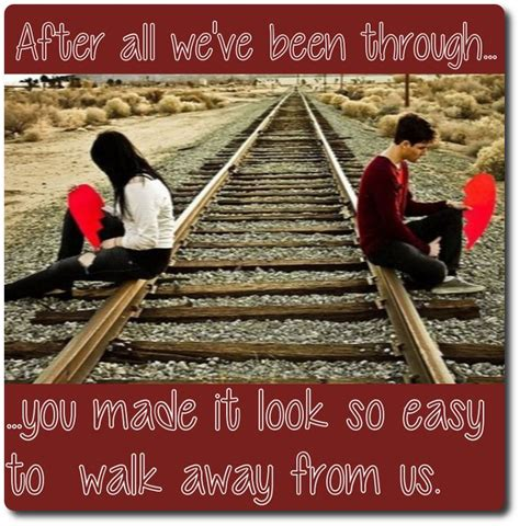 After All That Weve Been Through by After All We Ve Been Through You Made It Look So Easy To