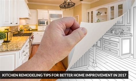 kitchen remodeling tips for better home improvement in
