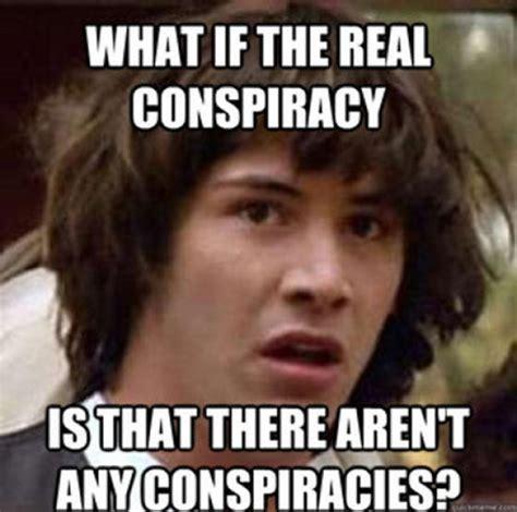 Conspiracy Meme - illuminati genius
