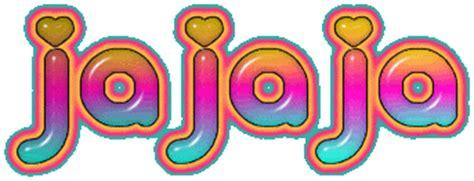 imagenes animadas ja ja ja gifs animados de ja ja ja animaciones de ja ja ja