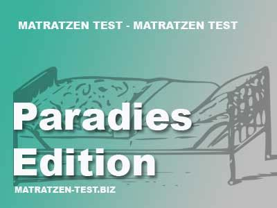 paradies edition matratze paratex paradies edition