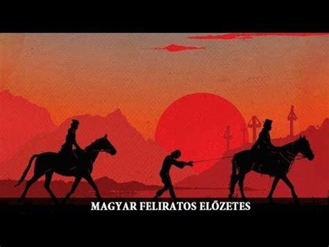 film gratis aferim aferim magyar feliratos előzetes youtube