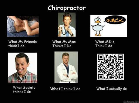 Chiropractor Meme - untitled chiropractor what my friends think i do quickmeme