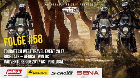 Motorradreisen Tipps by Motorradreise Tv Folge 58 Travel Event West Africa