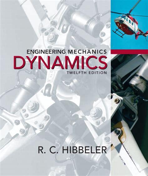 hibbeler engineering mechanics dynamics pearson