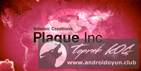 plague inc apk full version 1 10 1 plague inc 1 9 1 hileli apk kilit a 199 ik sinirsiz dna