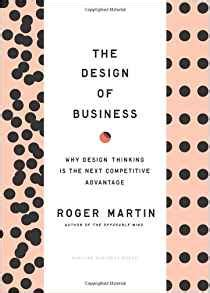 design thinking book amazon amazon com the design of business why design thinking is